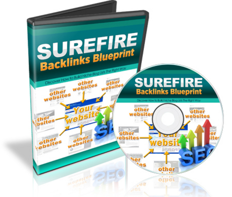 Product picture Surefire Backlinks Blueprint-Getting Backlinks Seo Course